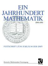 Ein Jahrhundert Mathematik 1890–1990