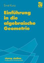 Einführung in die algebraische Geometrie