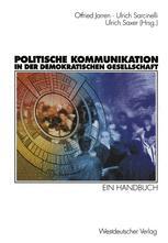 Politische Kommunikation in der demokratischen Gesellschaft