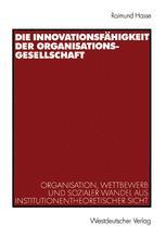 Die Innovationsfähigkeit der Organisationsgesellschaft