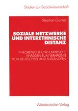 Soziale Netzwerke und interethnische Distanz