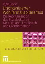 Disorganisierter Wohlfahrtskapitalismus