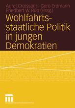 Wohlfahrtsstaatliche Politik in jungen Demokratien