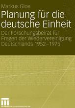 Planung für die deutsche Einheit