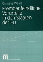 Fremdenfeindliche Vorurteile in den Staaten der EU