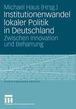 Institutionenwandel lokaler Politik in Deutschland