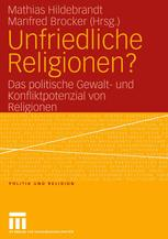 Unfriedliche Religionen?