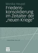 """Friedenskonsolidierung im Zeitalter der """"neuen Kriege"""""""
