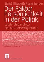 Der Faktor Persönlichkeit in der Politik