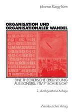 Organisation und organisationaler Wandel