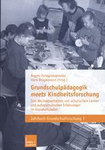 Grundschulpädagogik meets Kindheitsforschung