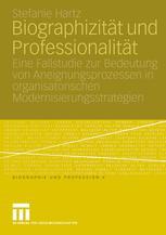 Biographizität und Professionalität