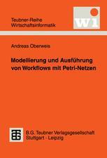 Modellierung und Ausführung von Workflows mit Petri-Netzen