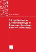 Stichprobenbasierte Assoziationsanalyse im Rahmen des Knowledge Discovery in Databases