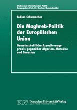 Die Maghreb-Politik der Europäischen Union