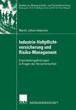 Industrie-Haftpflichtversicherung und Risiko-Management