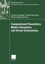 Computational Visualistics, Media Informatics, and Virtual Communities
