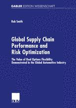 Global Supply Chain Performance and Risk Optimization