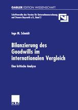 Bilanzierung des Goodwills im internationalen Vergleich