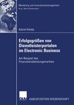 Erfolgsgrößen von Dienstleisterportalen im Electronic Business