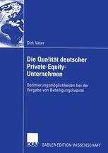 Die Qualität deutscher Private-Equity-Unternehmen