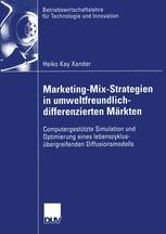 Marketing-Mix-Strategien in umweltfreundlich-differenzierten Märkten