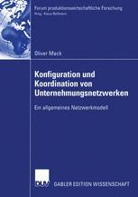 Konfiguration und Koordination von Unternehmungsnetzwerken