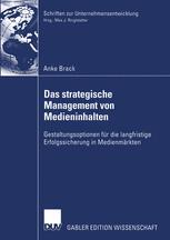 Das strategische Management von Medieninhalten