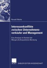 Interessenkonflikte zwischen Unternehmensverkäufer und Management