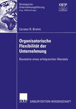 Organisatorische Flexibilität der Unternehmung