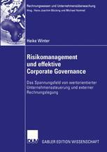 Risikomanagement und effektive Corporate Governance