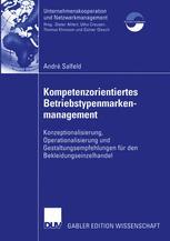 Kompetenzorientiertes Betriebstypenmarkenmanagement
