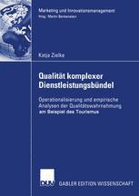 Qualität komplexer Dienstleistungsbündel