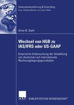 Wechsel von HGB zu IAS/IFRS oder US-GAAP