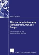 Altersvorsorgebesteuerung in Deutschland, USA und Europa
