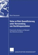 Value at Risk-Quantifizierung unter Verwendung von Hochfrequenzdaten