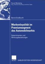 Markenloyalität im Premiumsegment des Automobilmarkts