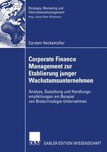 Corporate Finance Management zur Etablierung junger Wachstumsunternehmen
