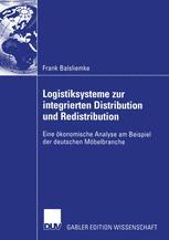 Logistiksysteme zur integrierten Distribution und Redistribution