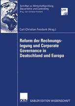 Reform der Rechnungslegung und Corporate Governance in Deutschland und Europa
