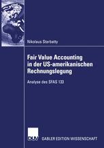 Fair Value Accounting in der US-amerikanischen Rechnungslegung