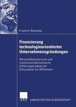 Finanzierung technologieorientierter Unternehmensgründungen