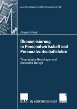 Ökonomisierung in Personalwirtschaft und Personalwirtschaftslehre