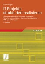 IT-Projekte strukturiert realisieren