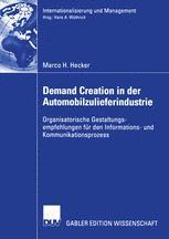 Demand Creation in der Automobilzulieferindustrie