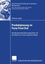 Produktplanung im Fuzzy Front End