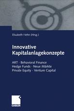 Innovative Kapitalanlagekonzepte
