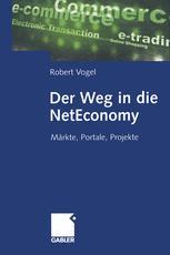 Der Weg in die NetEconomy