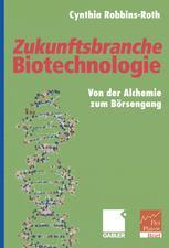 Zukunftsbranche Biotechnologie
