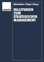 Fallstudien zum Strategischen Management